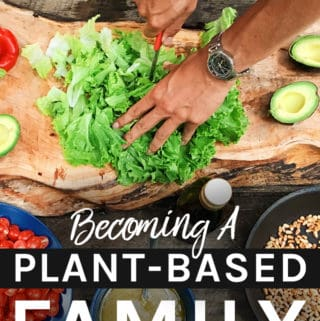 Becoming A Plant-Based Family