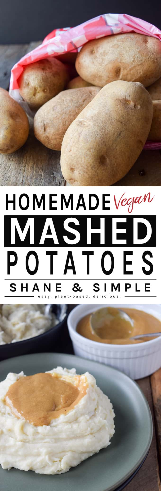 Real Creamy Homemade Vegan Mashed Potatoes