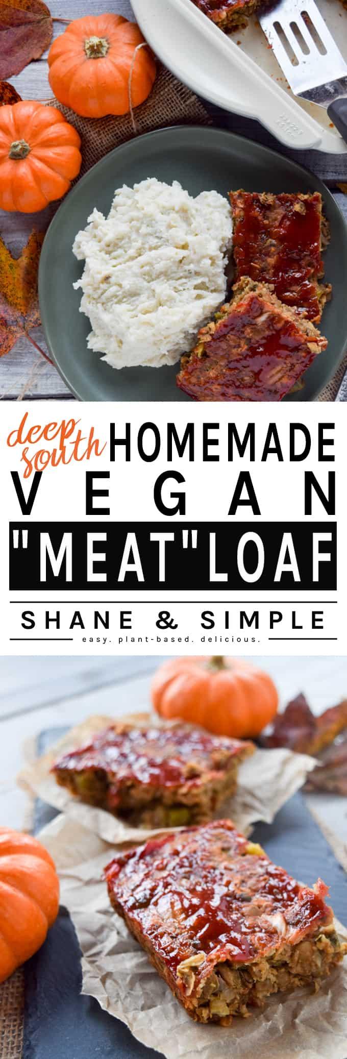 Deep South Homemade Vegan Meatloaf