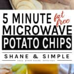 Five Minute Fat Free Microwave Potato Chips