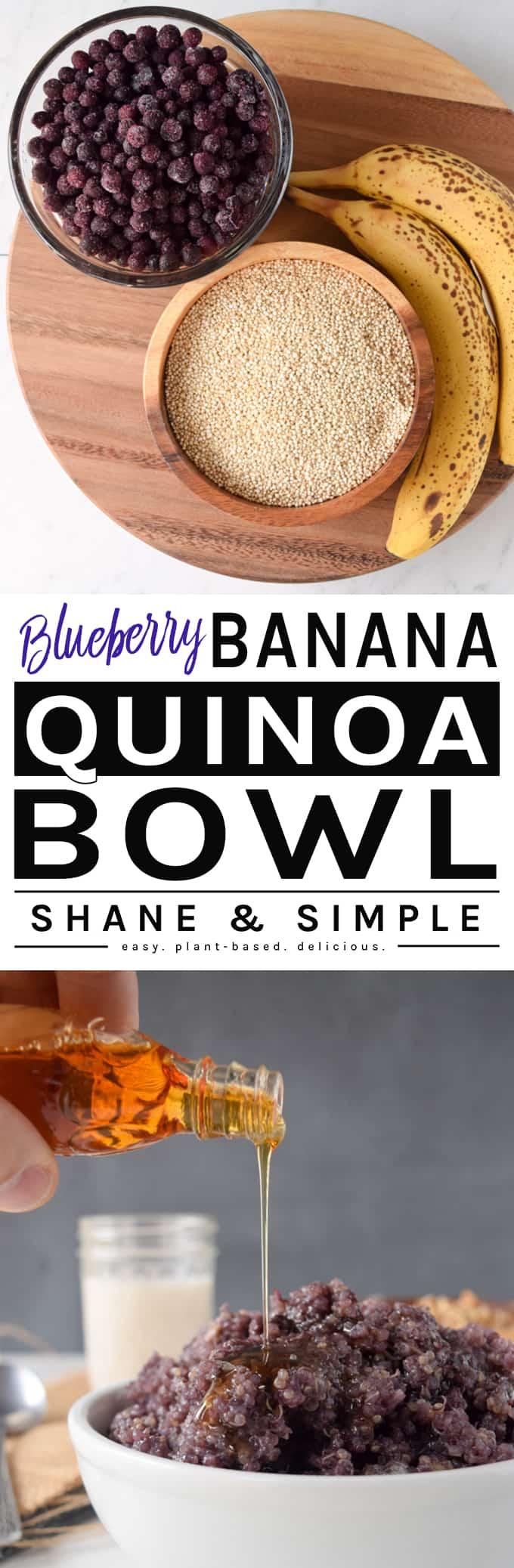 Blueberry Banana Quinoa Bowl | https://shaneandsimple.com/blueberry-banana-quinoa-bowl/