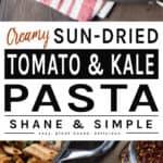 Creamy sun-dried tomato kale pasta.