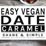 Easy Vegan Date Caramel pinterest banner.