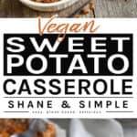 Vegan Sweet Potato Casserole pinterest vertical banner.