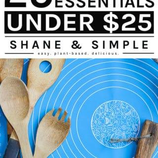 25 Kitchen Essentials Under 25 Dollars