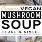 Creamy vegan mushroom soup pinterest banner