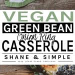 vegan green bean onion ring casserole pinterest banner.