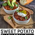 Sweet potato black bean chili pinterest banner.