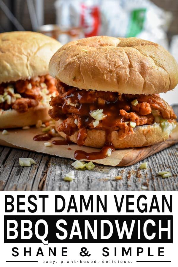 Best Damn Vegan BBQ Sandwich pinterest banner.