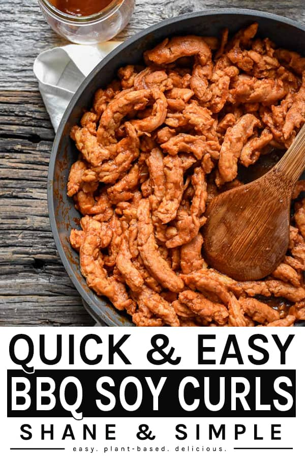 Quick and Easy BBQ Soy Curls Pinterest banner.