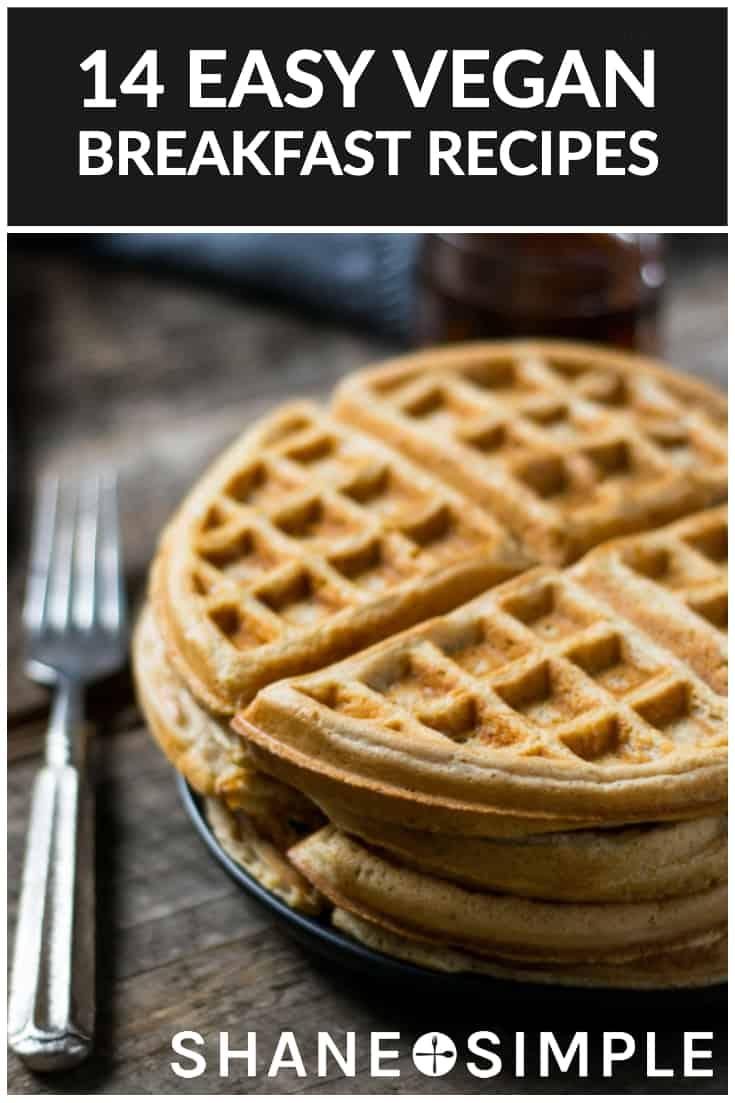 14 Easy Vegan Breakfast Recipes