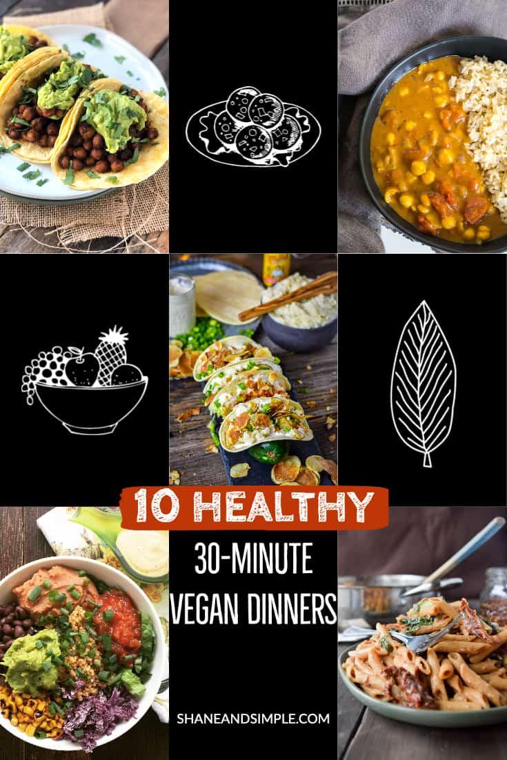 10 healthy 30-minute vegan dinner recipes