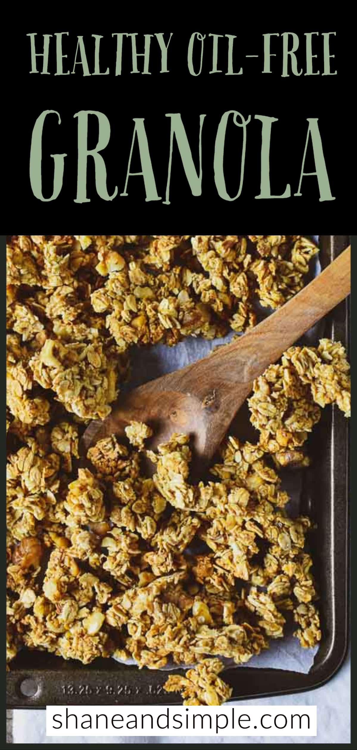 Healthy Oil Free Granola Recipe Vegan Shane Simple