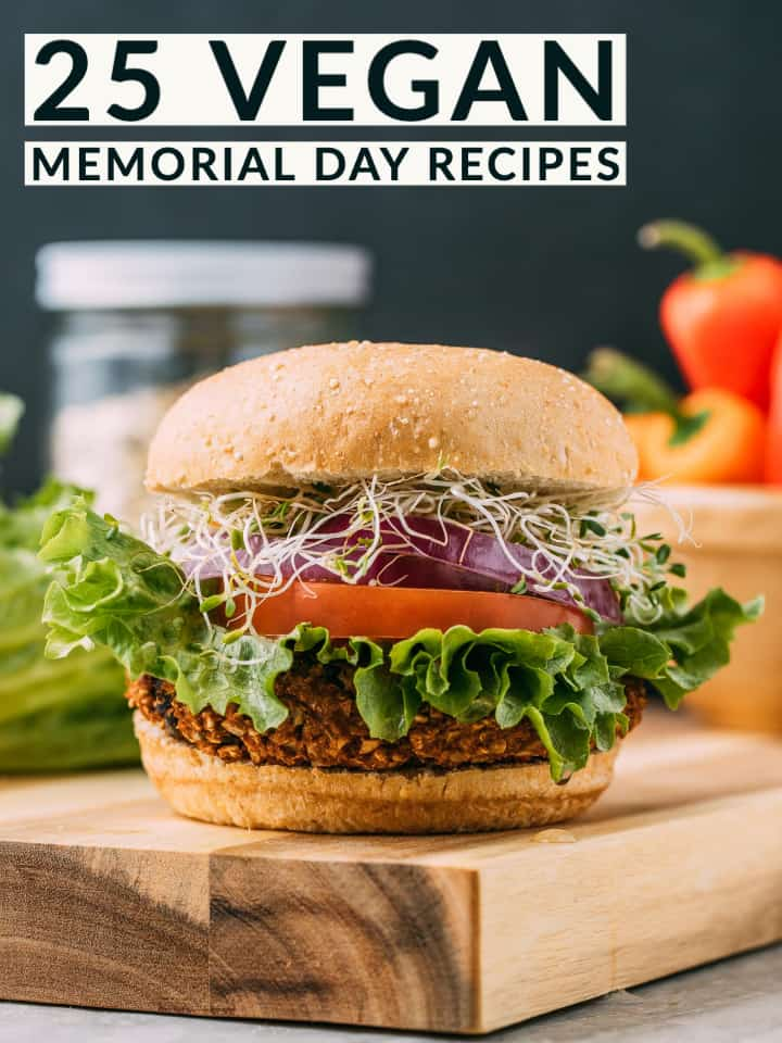 25 vegan memorial day recipes title and veggie burger.