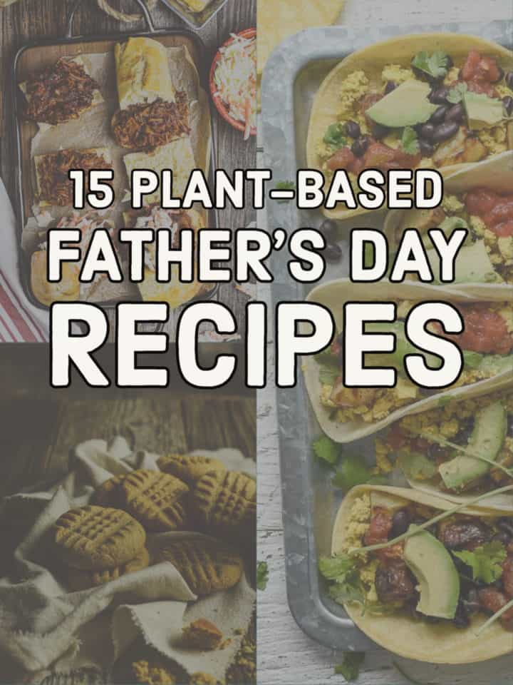 15 plant-based father's day recipes pinterest banner.