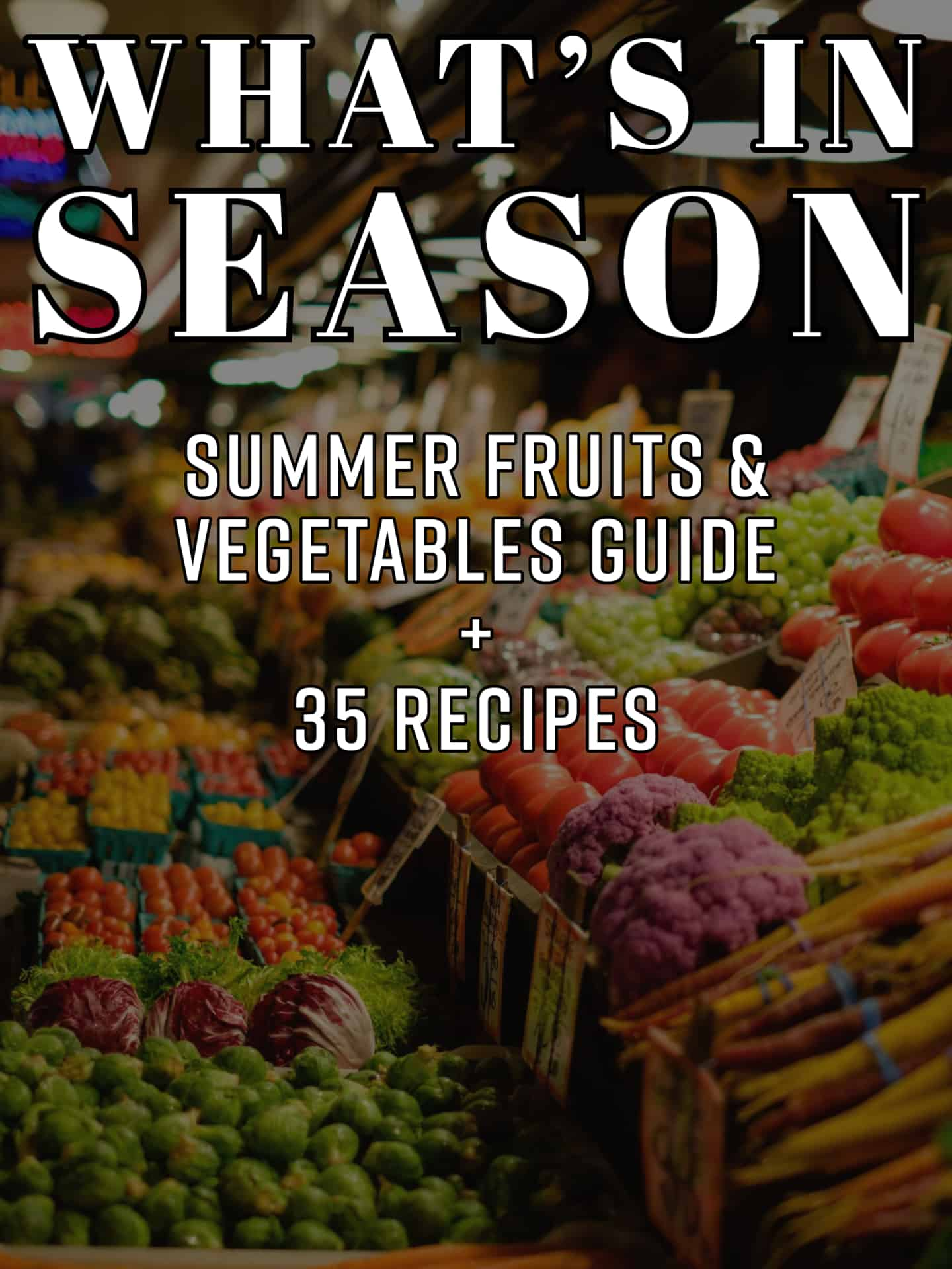Season fruit and vegetables.