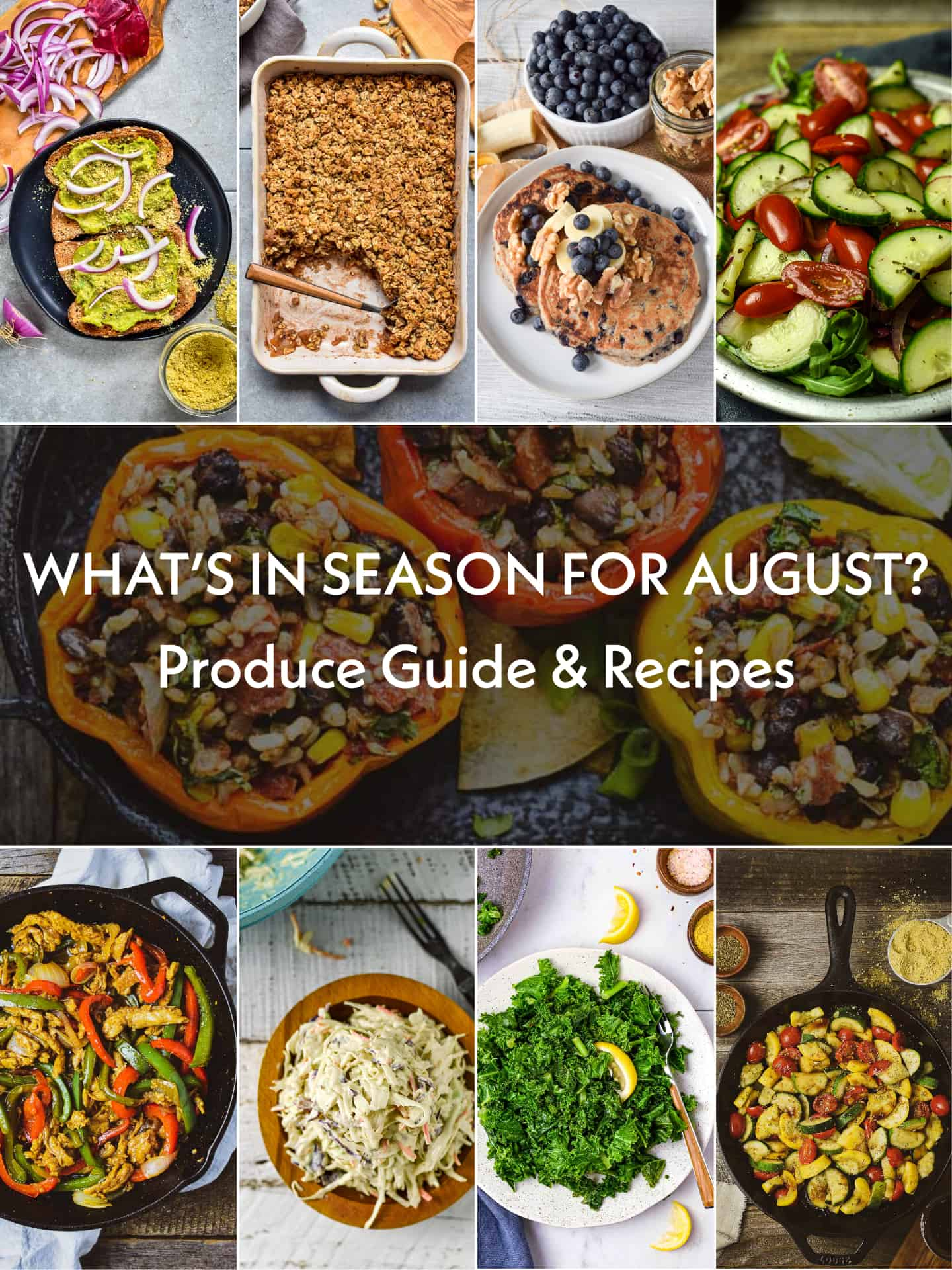 An informative guide and list of seasonal produce for the month of August. Easy vegan healthy recipes, preparation tips, and more that will get you through the rest of the summer.