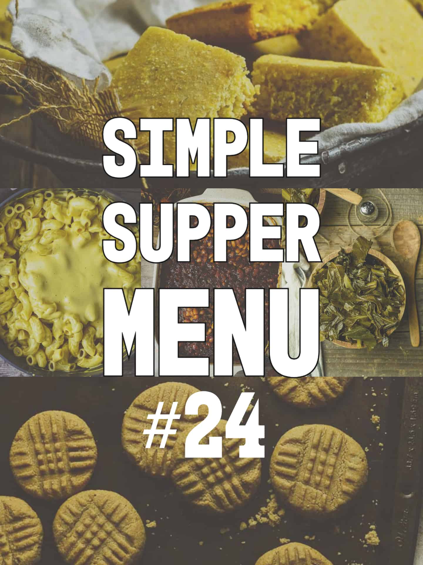 simple supper menu 24 header image with recipes