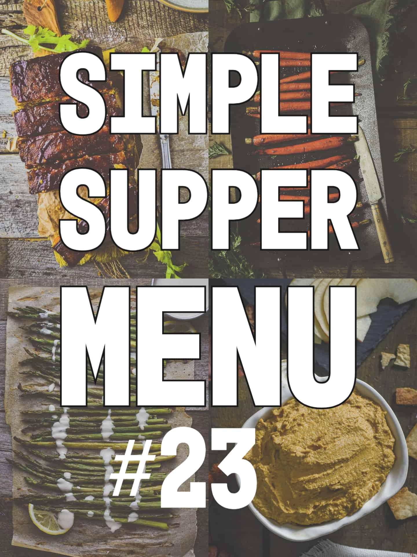 simple supper menu 23 collage